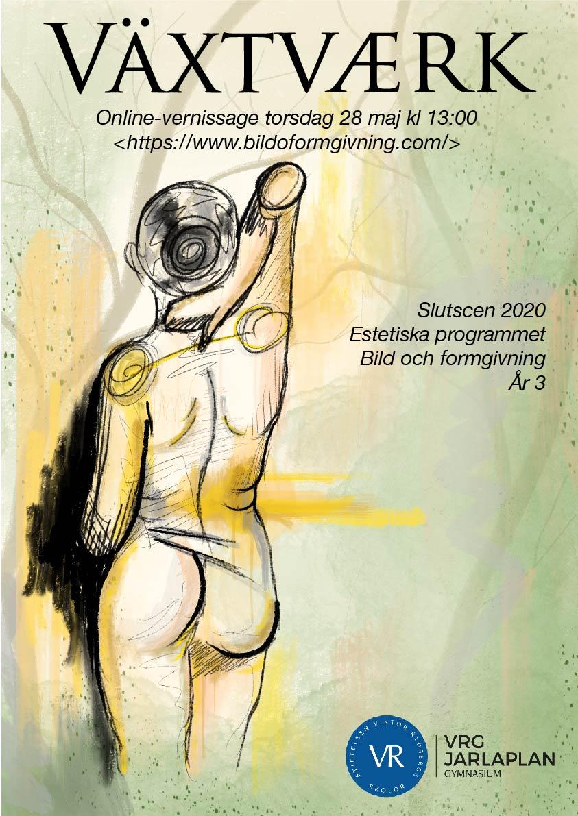 Växtväerk slutscen affisch_Rityta 1 (1)