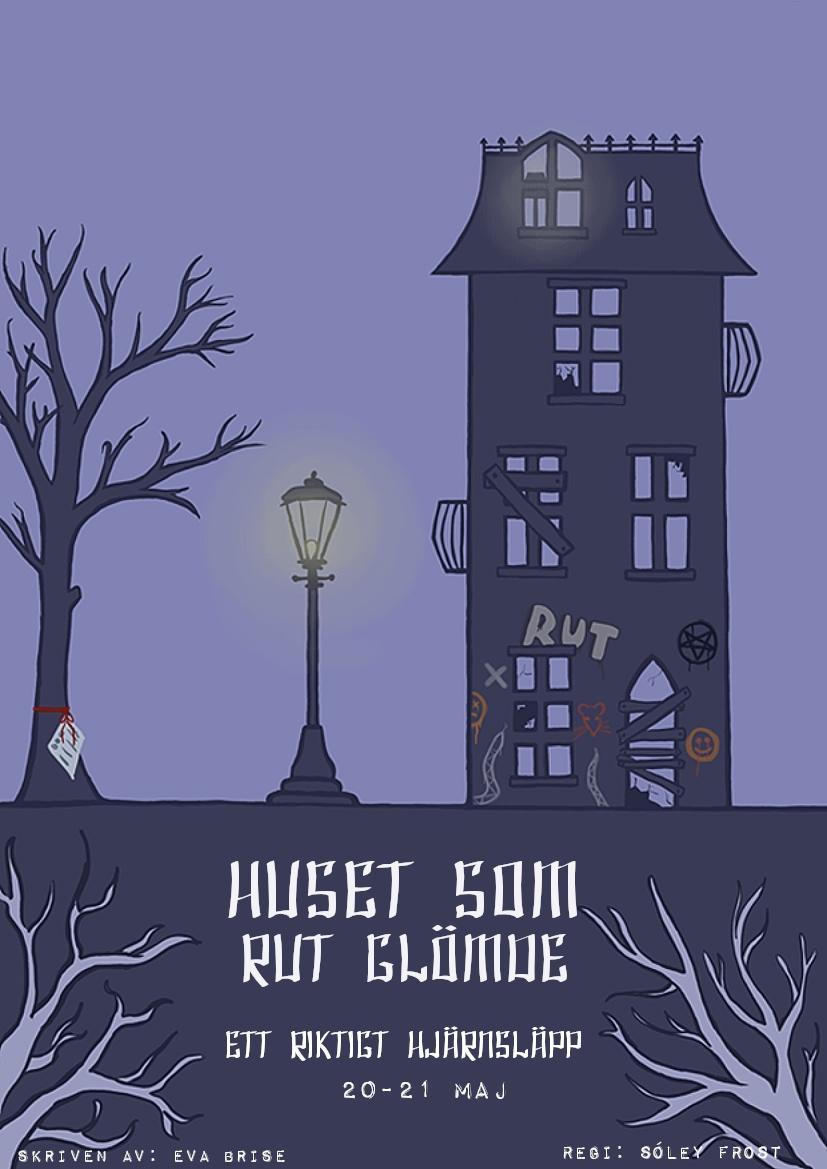 Affisch Huset som Rut glömde
