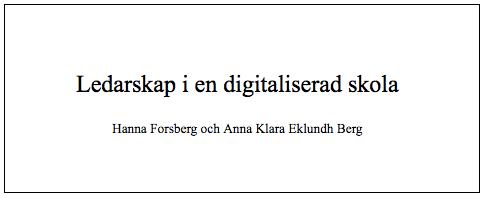 Rapport: Ledarskap i en digitaliserad skola